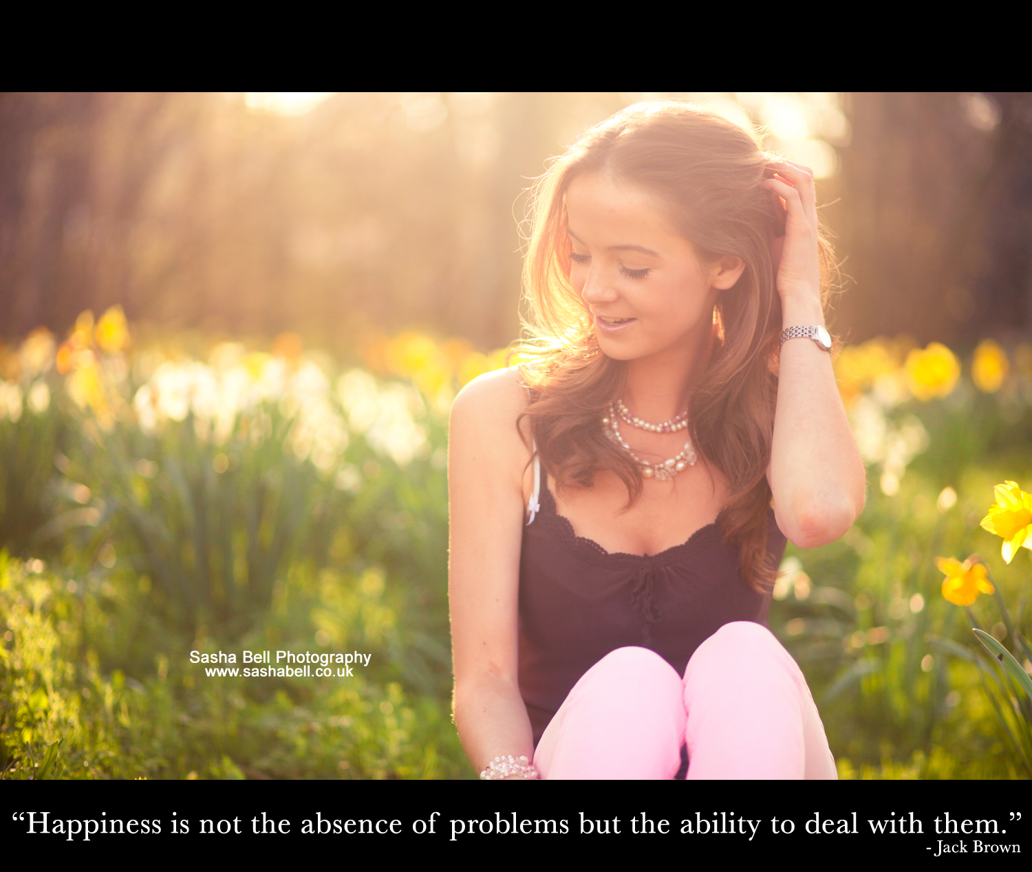 """Happiness is not the absence of problems but the ability to deal with them"""