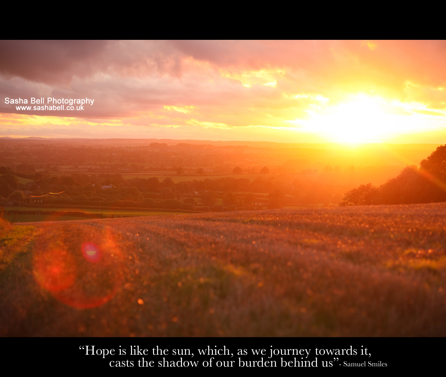 """Hope is like the sun, which, as we journey towards it, casts the shadow of out burden behind us"""