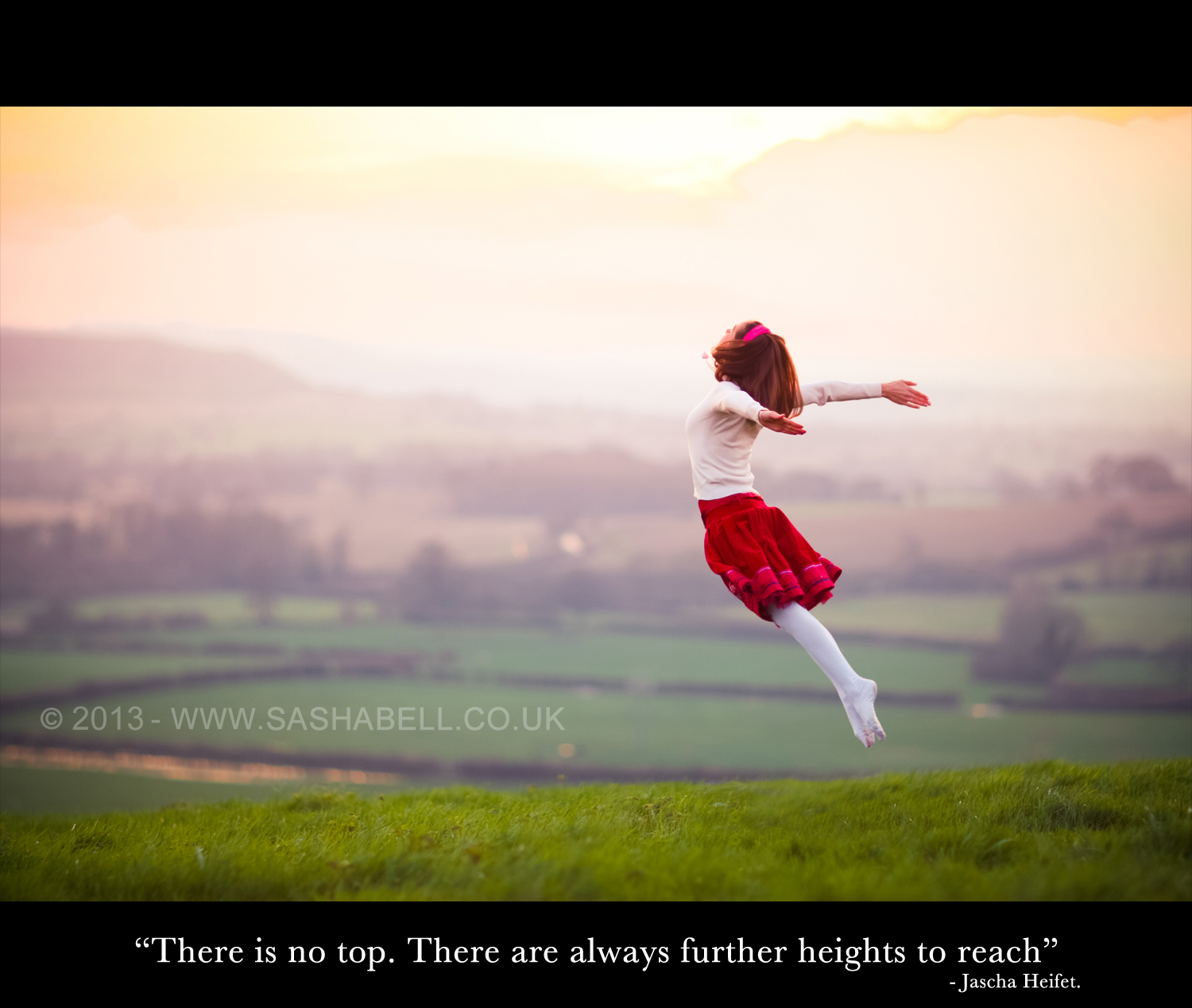 """There is no top. There are always further heights to reach."""